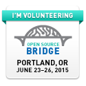 I'm Volunteering at Open Source Bridge - June 23-26, 2015 - Portland, OR